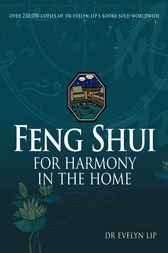 Feng Shui Harmony in the Home by Evelyn Lip