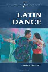 Latin Dance by Elizabeth Drake-Boyt