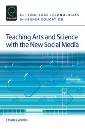 Teaching Arts and Science with the New Social Media by Charles Wankel