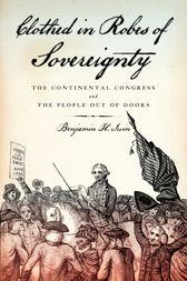 Clothed in Robes of Sovereignty by Benjamin H. Irvin