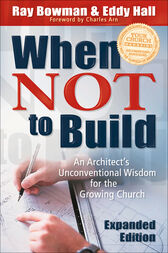 When Not to Build by Ray Bowman