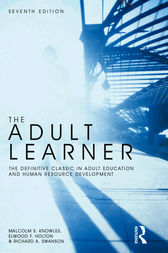 The Adult Learner by Malcolm S Knowles