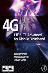 4G LTE/LTE-Advanced for Mobile Broadband by Erik Dahlman
