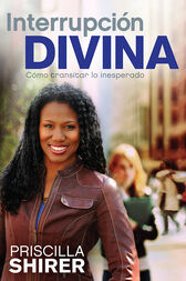 Interrupción Divina by Priscilla Shirer