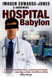 Hospital Babylon by Imogen Edwards-Jones