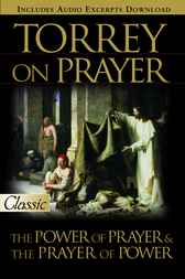 Torrey on Prayer by R.A. Torrey