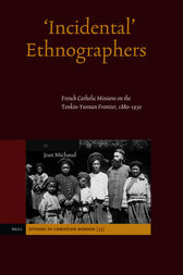 'Incidental' Ethnographers by Jean Michaud