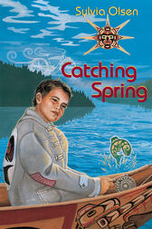 Catching Spring by Sylvia Olsen