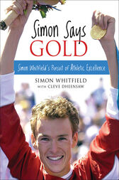 Simon Says Gold by Simon Whitfield