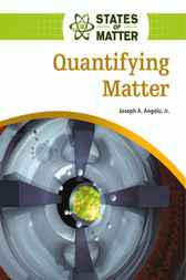 Quantifying Matter by Joseph A Angelo