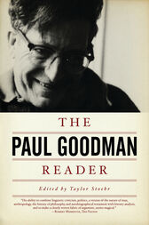 The Paul Goodman Reader by Paul Goodman