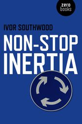 Non Stop Inertia by Ivor Southwood