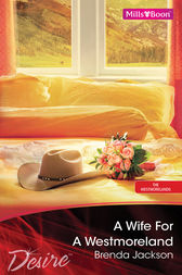 A Wife For A Westmoreland by Brenda Jackson