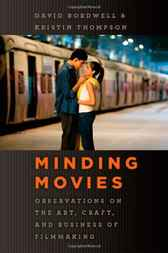 Minding Movies by David Bordwell