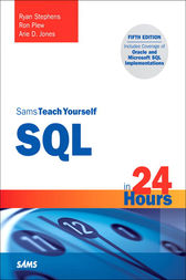 Sams Teach Yourself SQL in 24 Hours