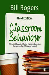 Classroom Behaviour by Bill Rogers