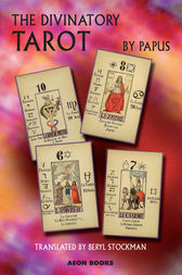 The Divinatory Tarot by Papus