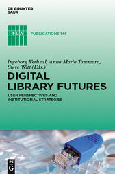 Digital Library Futures by Ingeborg Verheul