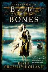 The Bracelet of Bones by Kevin Crossley-Holland