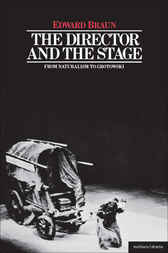 The Director & The Stage by Edward Braun