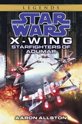 Starfighters of Adumar: Star Wars (X-Wing)