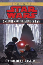 Splinter of the Mind's Eye: Star Wars