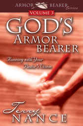 God's Armor Bearer Vol. 3 by Terry Nance