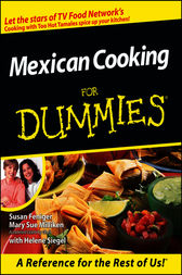 Mexican Cooking For Dummies by Susan Feniger