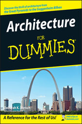 Architecture For Dummies by Deborah K. Dietsch