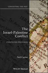The Israel-Palestine Conflict by Neil Caplan