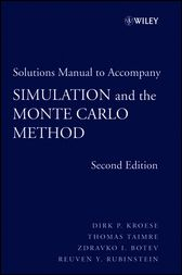 Student Solutions Manual to Accompany Simulation and the Monte Carlo Method , Student Solutions Manual by Dirk P. Kroese