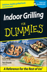 Indoor Grilling For Dummies by Lucy Wing