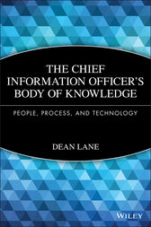 The Chief Information Officer's Body of Knowledge by Dean Lane