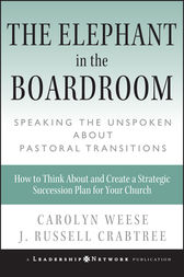 The Elephant in the Boardroom by Carolyn Weese