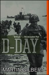 D-Day by Martin Gilbert