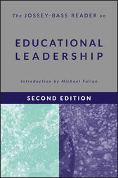 The Jossey-Bass Reader on Educational Leadership by Jossey-Bass Publishers;  Michael Fullan