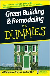 Green Building & Remodeling For Dummies by Eric Corey Freed