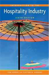 Introduction to the Hospitality Industry by Tom Powers