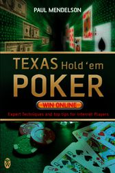 Texas Hold'em Poker: Win Online by Paul Mendelson