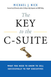 The Key to the C-Suite by Michael J. NICK