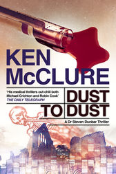 Dust to Dust by Ken McClure