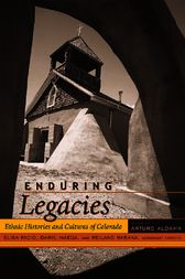 Enduring Legacies by Arturo J. Aldama
