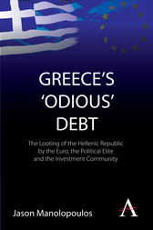 Greece's 'Odious' Debt by Jason Manolopoulos