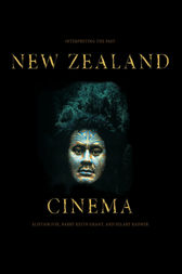 New Zealand Cinema by Barry Keith