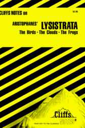CliffsNotes Aristophanes' Lysistrata & Other Comedies by W. John Campbell