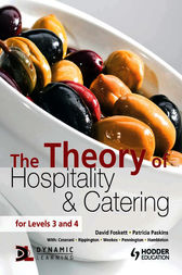 The Theory of Hospitality and Catering by David Foskett