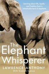The Elephant Whisperer by Graham Spence