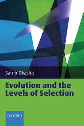 Evolution and the Levels of Selection by Samir Okasha