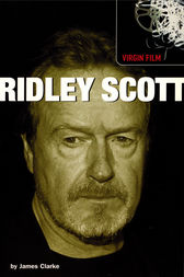 Virgin Film: Ridley Scott by James Clarke