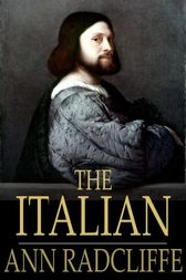 a book report on the italian by ann radcliff Links and info below: the italian by ann radcliffe:   music: air prelude kevin macleod (incompetechcom) licensed under creative commons: by.